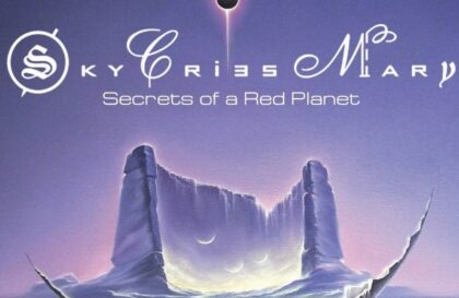 Sky Cries Mary Secrets of a Red Planet